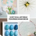 Wonderful Diy Art Projects To Do At Home