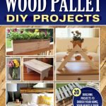 Awesome Diy Building Projects For Home