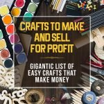 Best Crafts To Make And Sell For Profit